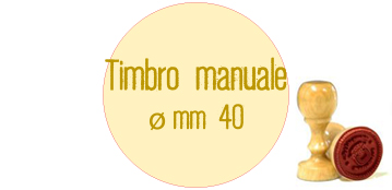 TIMBRO MANUALE DIAMETRO 40 MM